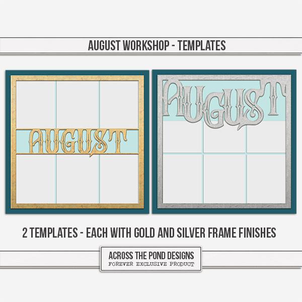 August Workshop - Templates Digital Art - Digital Scrapbooking Kits