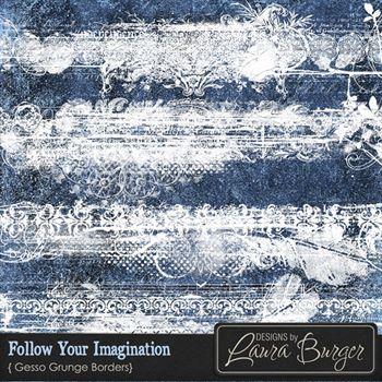 Follow Your Imagination Borders Digital Art - Digital Scrapbooking Kits