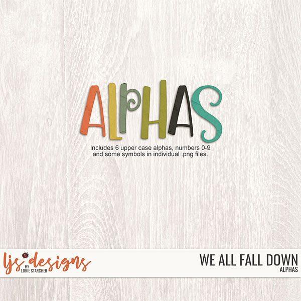 We All Fall Down Alphas Digital Art - Digital Scrapbooking Kits