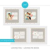 Loving You - Loving Me Book