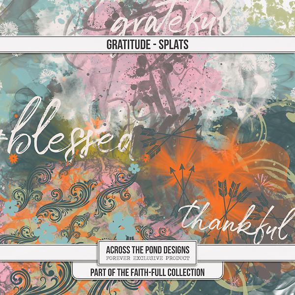 Faithfull Series - Gratitude Splats Digital Art - Digital Scrapbooking Kits