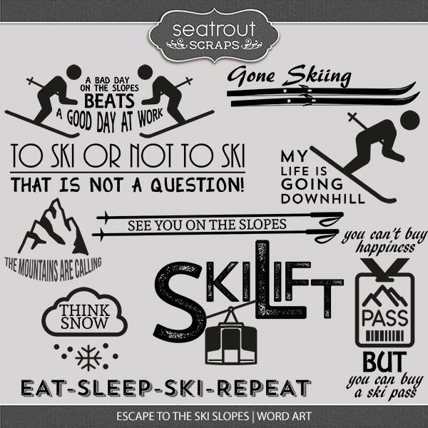 Escape To The Ski Slopes Word Art Digital Art - Digital Scrapbooking Kits