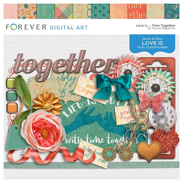 Love Is...time Together Digital Art - Digital Scrapbooking Kits