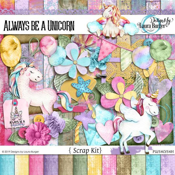 Always Be A Unicorn Scrap Kit Digital Art - Digital Scrapbooking Kits