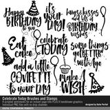 Celebrate Today Brushes And Stamps