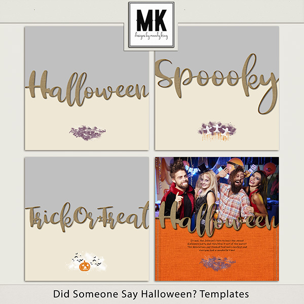 Did Someone Say Halloween Templates Digital Art - Digital Scrapbooking Kits
