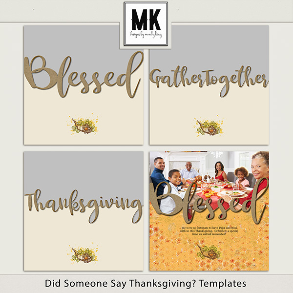 Did Someone Say Thanksgiving Templates Digital Art - Digital Scrapbooking Kits