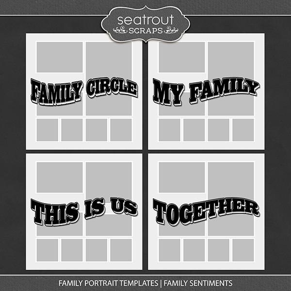 Family Portrait Templates - Family Sentiments Digital Art - Digital Scrapbooking Kits
