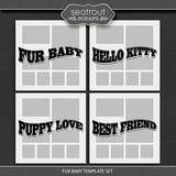 Fur Baby Template Set