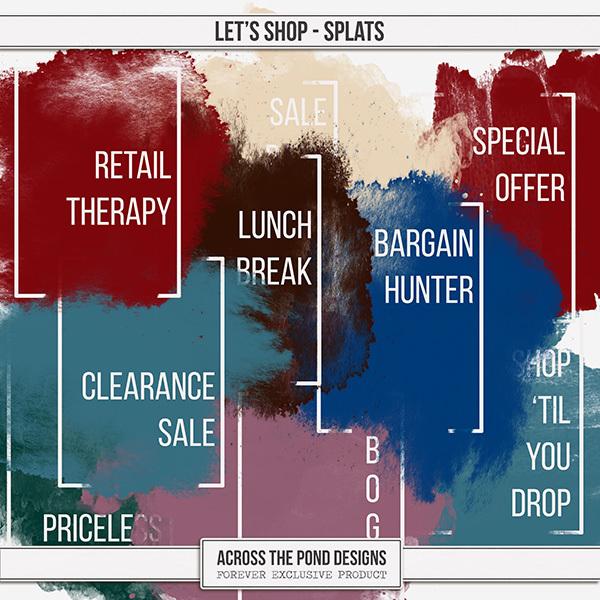 Let's Shop Splats Digital Art - Digital Scrapbooking Kits