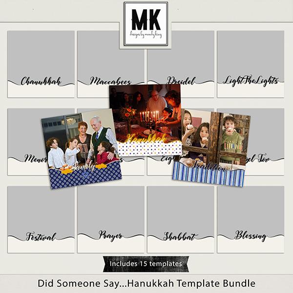 Did Someone Say...Hanukkah Templates Digital Art - Digital Scrapbooking Kits