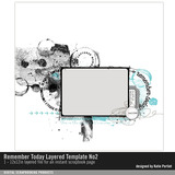 Remember Today Layered Template No. 02