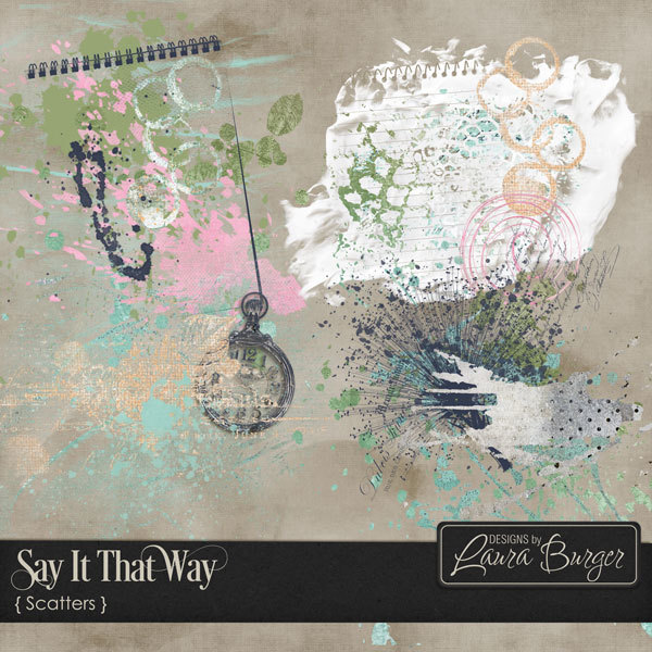 Say It That Way Scatters Digital Art - Digital Scrapbooking Kits