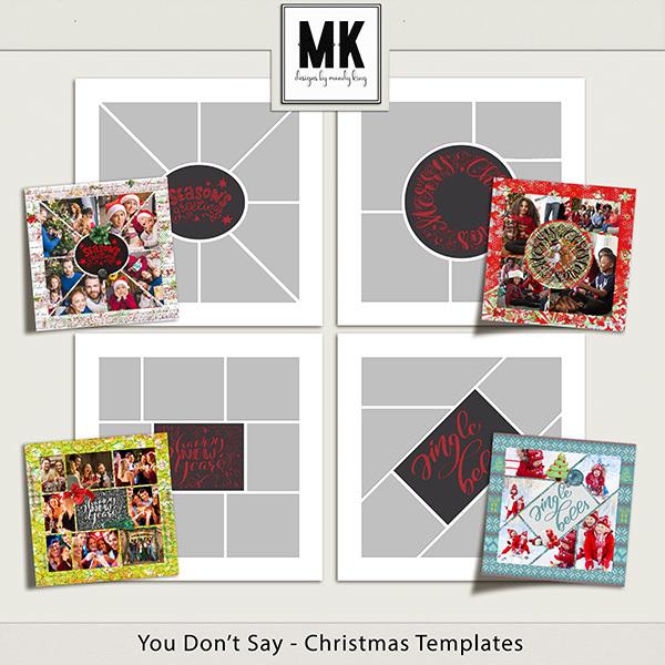 You Don't Say - Christmas Templates Digital Art - Digital Scrapbooking Kits