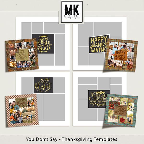 You Don't Say - Thanksgiving Templates Digital Art - Digital Scrapbooking Kits