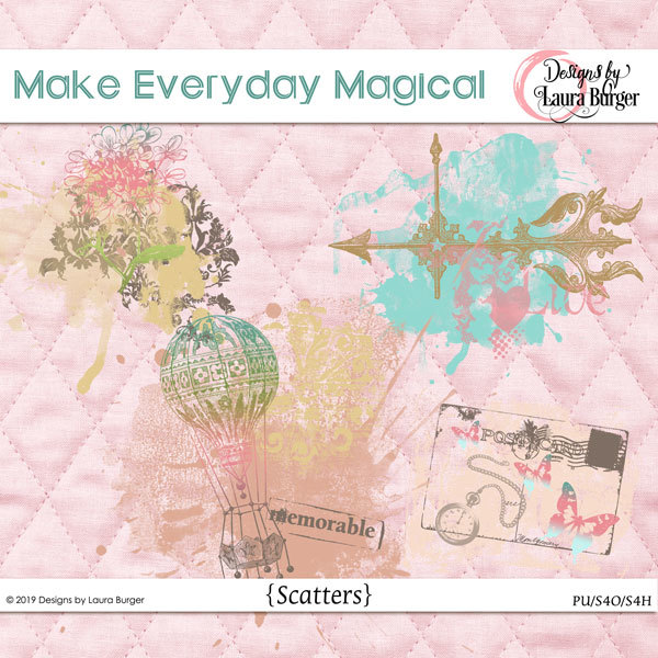 Make Every Day Magical Scatters Digital Art - Digital Scrapbooking Kits
