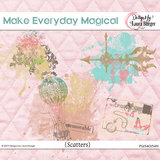 Make Every Day Magical Scatters