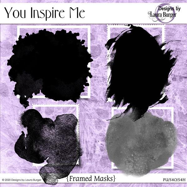 You Inspire Me Mask Frames Digital Art - Digital Scrapbooking Kits