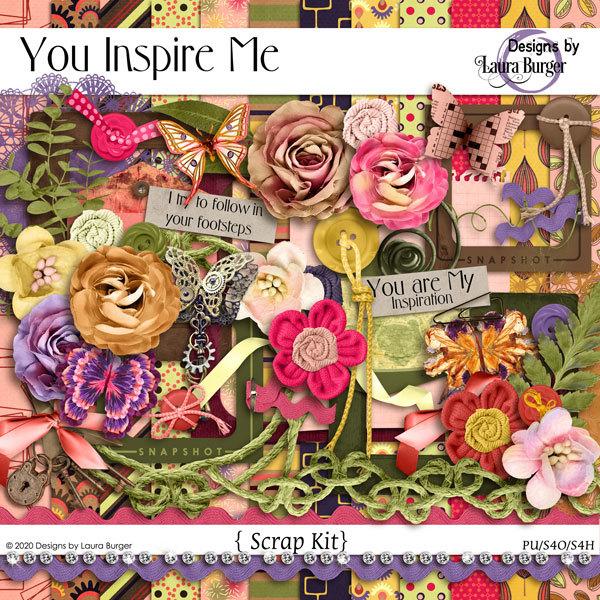 You Inspire Me Scrap Kit Digital Art - Digital Scrapbooking Kits
