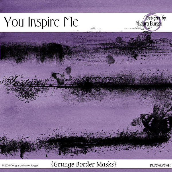 You Inspire Me Grunge Borders Digital Art - Digital Scrapbooking Kits