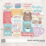 Manic Monday Words