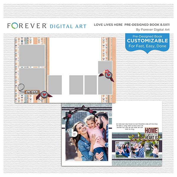 Love Lives Here Pre-designed Book 8.5x11 Digital Art - Digital Scrapbooking Kits