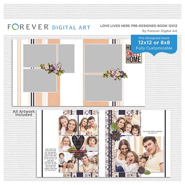 Love Lives Here Pre-designed Book 12x12 Digital Art - Digital Scrapbooking Kits