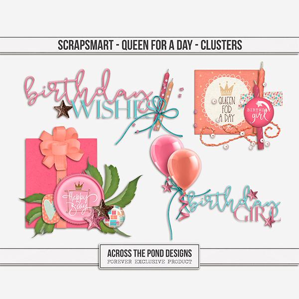 ScrapSmart - Queen For A Day  - Clusters Digital Art - Digital Scrapbooking Kits