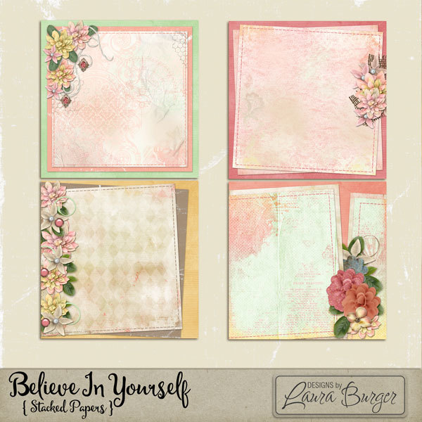 Believe In Yourself Stacked Papers Digital Art - Digital Scrapbooking Kits