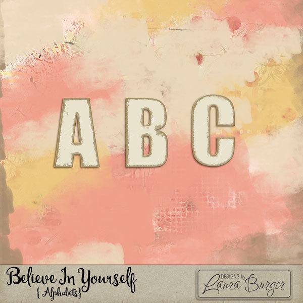 Believe In Yourself Alphabet Set Digital Art - Digital Scrapbooking Kits