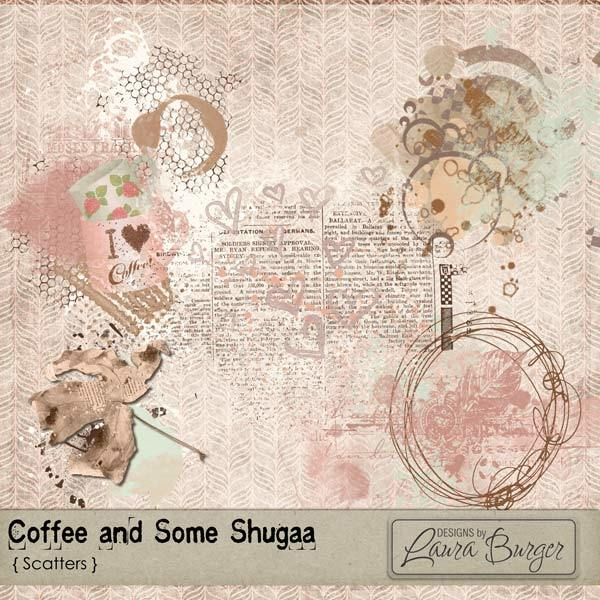Coffee and Some Shugga Scatters Digital Art - Digital Scrapbooking Kits