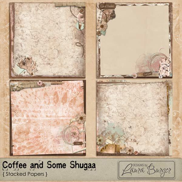 Coffee and Some Shugga Stacked Papers Digital Art - Digital Scrapbooking Kits
