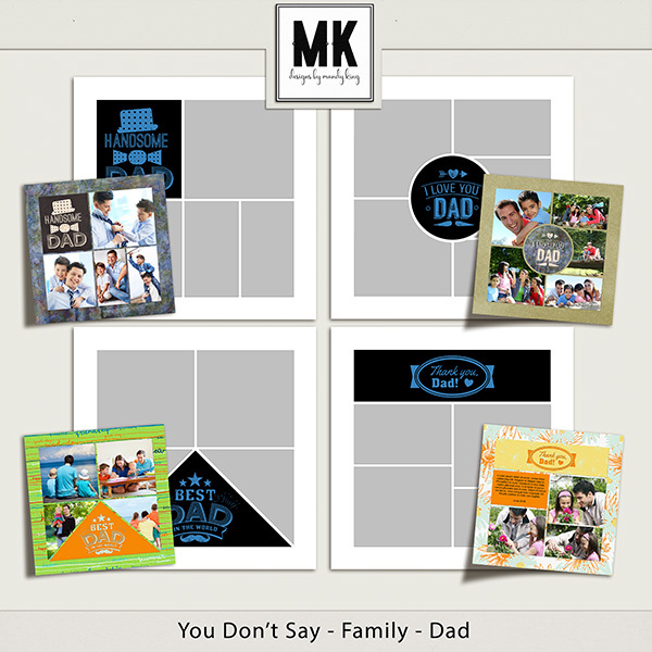You Don't Say - Family Templates - Dad Digital Art - Digital Scrapbooking Kits
