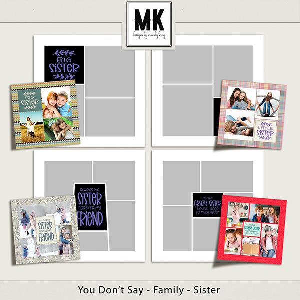 You Don't Say - Family Templates - Sister Digital Art - Digital Scrapbooking Kits