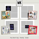 You Don't Say - Family Templates - Bundle