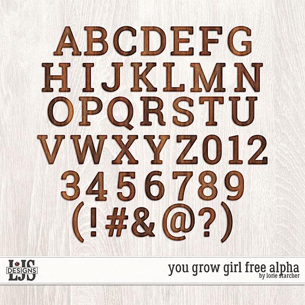 You Grow Girl Free Alpha Digital Art - Digital Scrapbooking Kits