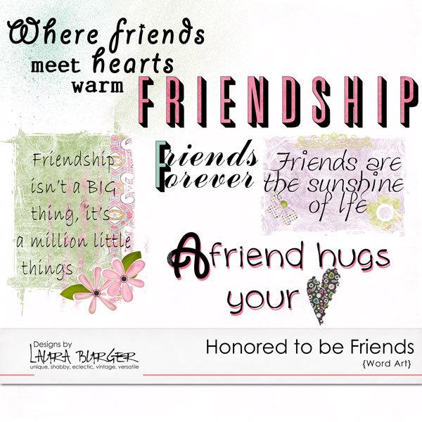 Honored to Be Friends Word Art Digital Art - Digital Scrapbooking Kits