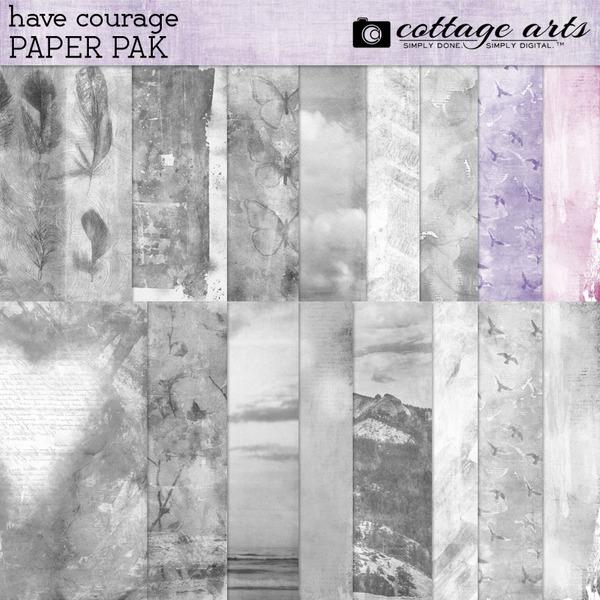 Have Courage Paper Pak Digital Art - Digital Scrapbooking Kits