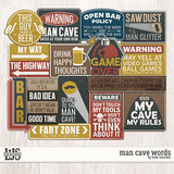 Man Cave Words