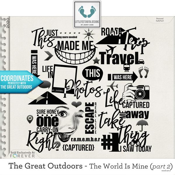 The Great Outdoors - The World Is Mine - Part 2 Word Art 2 Digital Art - Digital Scrapbooking Kits