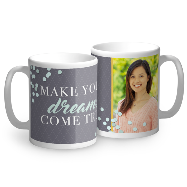 Dreams Come True Mug Mug