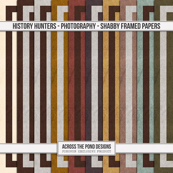 History Hunters - Photography- Shabby Framed Papers Digital Art - Digital Scrapbooking Kits