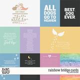 Rainbow Bridge Cards