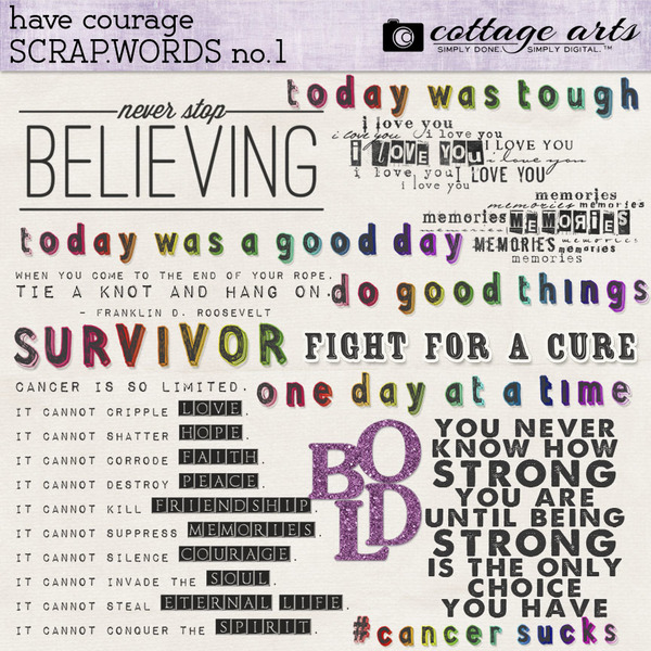 Have Courage Scrap.Words 1 Digital Art - Digital Scrapbooking Kits