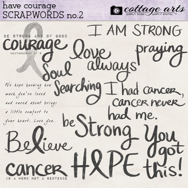 Have Courage Scrap.Words 2 Digital Art - Digital Scrapbooking Kits