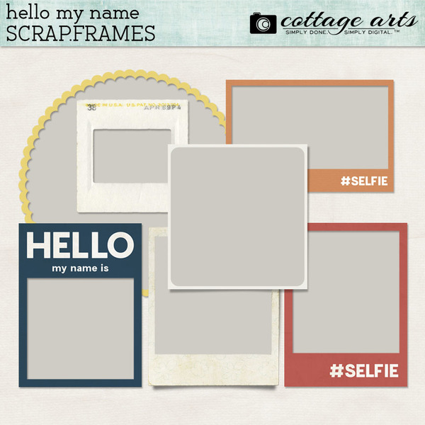 Hello My Name Is Scrap.Frames Digital Art - Digital Scrapbooking Kits