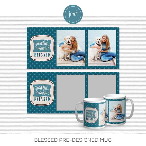 Blessed Pre-Designed Mug Digital Art - Digital Scrapbooking Kits