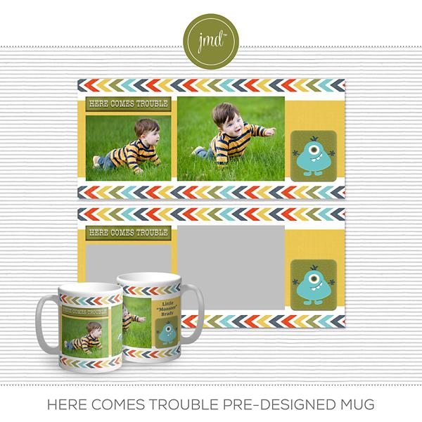 Here Comes Trouble Pre-Designed Mug Digital Art - Digital Scrapbooking Kits