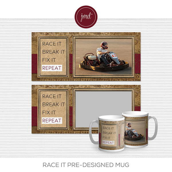 Race It Pre-Designed Mug Digital Art - Digital Scrapbooking Kits