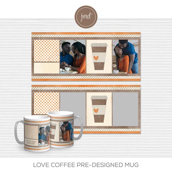 Love Coffee Pre-Designed Mug Digital Art - Digital Scrapbooking Kits